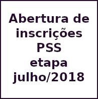 Abertura Inscrições PSS - etapa julho/2018