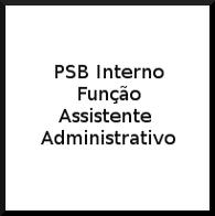 imagem de acesso ao aviso PSB Função Assistente administrativo