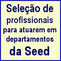 Seleção de profissionais para a Seed