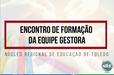 FORMAÇÃO DAS EQUIPES GESTORAS